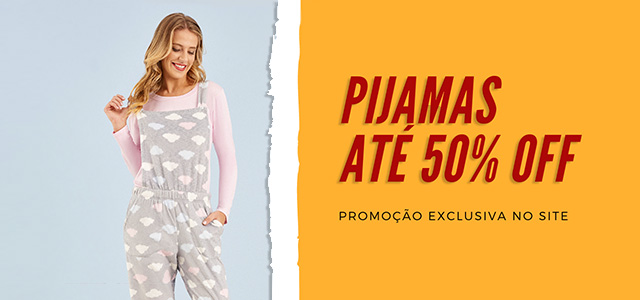 Mobile - Pijamas - Até 50 OFF